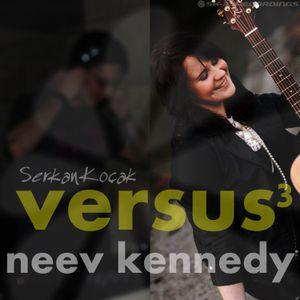 Versus 3: Neev Kennedy