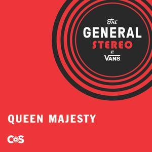 08-01-19 Queen Majesty - Vans General Stereo