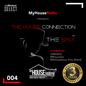 The House Connection #004, Live on MyHouseRadio (November 28, 2019)