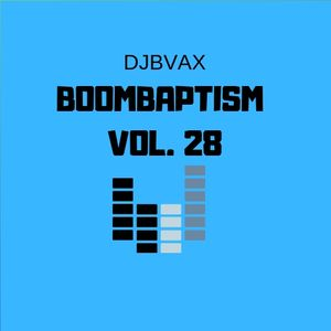 DJBVAX-BOOMBAPTISM VOL.28