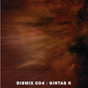 Dismix 004 : Gintas K