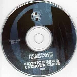 Kryptic Minds B2B Unknown Error – Renegade Hardware 'Live In London' - 07.07.2006