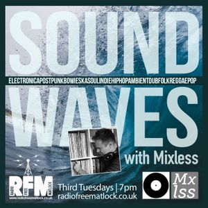 Sound Waves with Mixless, Apr 20, 2021