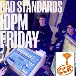 Bad Standards - 4/04/14 - @BadStandards_ - Chelmsford Community Radio