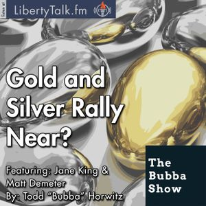 Gold and Silver Rally Near?