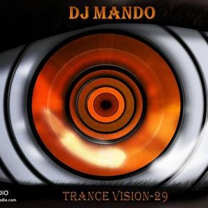 DJ Mando -Trance Vision Episode 29-TM Radio(4.1.2012)