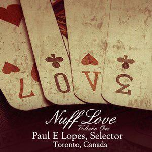 Paul E. Lopes, Selector - Nuff Love Vol. 1