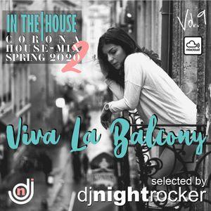 Viva La Balcony Vol.2 -Corona House Mix Spring 2020