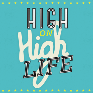 """Soul Food Project vol. 10 - """"High on Highlife"""" by Jack Spicer Adams"""