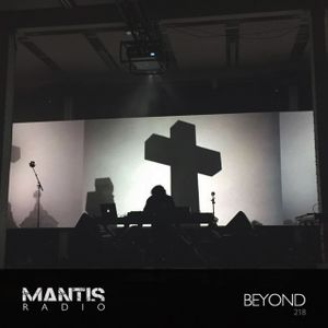 Mantis Radio 218 + Beyond