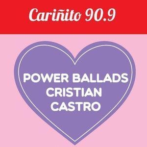 [Cariñito909] - Power Ballads con Cristian Castro