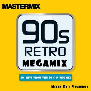 90's Retro Megamix (Mix By : 4tuneboy)