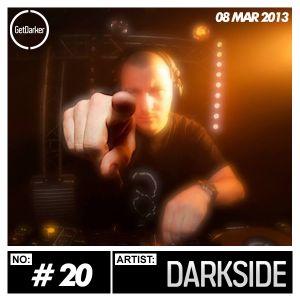 GetDarker Podcast #20 - Darkside - 08.03.2013