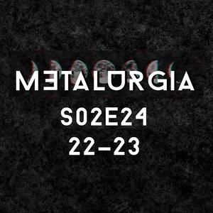 Metalurgia 21.05.16 22:00-23:00