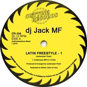 (Jackmaster Flash's) Latin Freestyle - Part 1