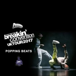 Breakin' Convetion 2017 Popping Beats