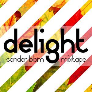 Delight (Mixtape) | Sander Blom