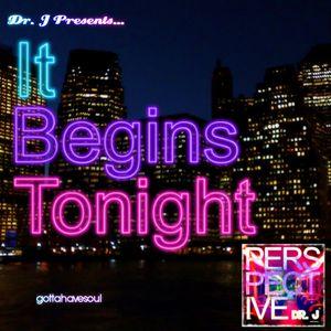 Dr. J Presents: It Begins Tonight (Influences Minimix)