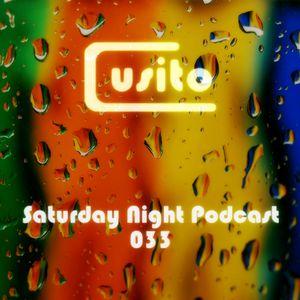 Cusito - Saturday Night Podcast 033 (18-08-2012)