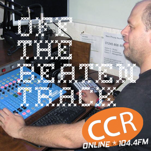 Off The Beaten Track - @Lee_CCR - 15/03/17 - Chelmsford Community Radio