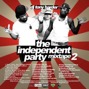 BLACK CITY HUSTLA RADIO ONLINE & DJ TONY HARDER PRESENTS INDEPENDENT PARTY MIX 2 FT BLAZESTACKUP