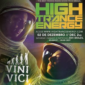 Guto Putti Pres. - High Trance Energy Ep.071 Guest Mix By Vini Vici BEMC