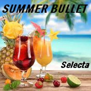 SUMMER BULLET