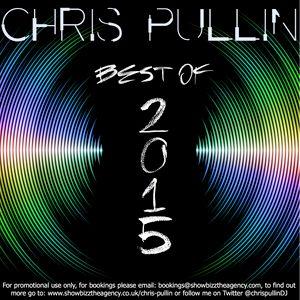 Chris Pullin - Best of 2015