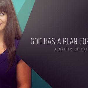 God Has a Plan for My Life: Jennifer Bricker - Audio