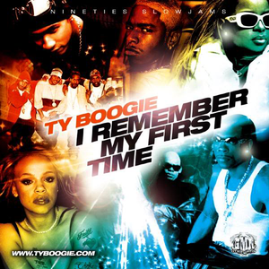 "DJ Ty Boogie - I Remember My First Time "" 2008 """