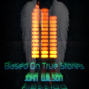 Based On True Stories - John Wilson (Session)