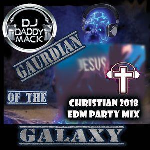 Christian EDM Party mix by DJ Daddy Mack(c) 2018