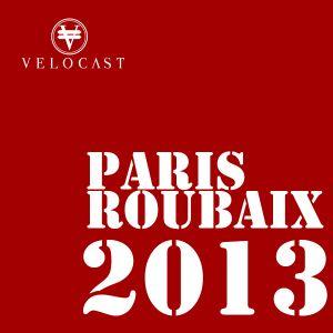 WBW: Paris Roubaix Reaction 2013