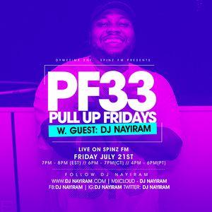 Spinz FM | Pull Up Fridays Mixshow 33 w. Guest Dj Nayiram