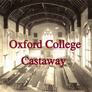 EP01 - Oxford College Castaway
