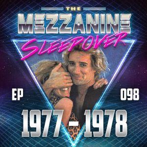 Episode 98: 1977-1978