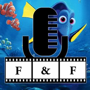Finding Dory Review - F&F EP 25