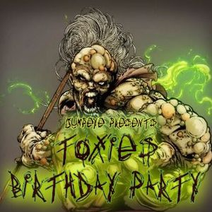 Toxie's Birthday Party