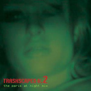 Trashscapes vol. 2 - Paris at Night