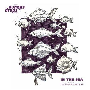 Oonops Drops - In The Sea