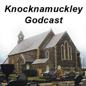 KNM Godcast No. 28 - Friday night of Holy Week - Peter Ferguson