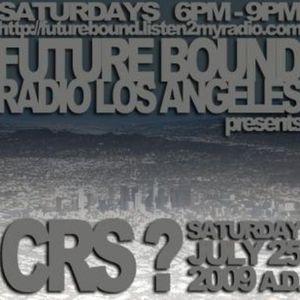 DJ CRS (((LIVE))) @ FUTUREBOUND RADIO L.A.