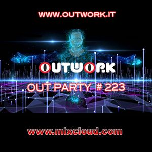 Outwork - Out Party #223