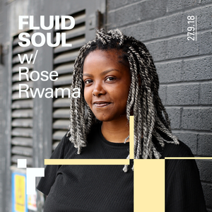Fluid Soul with Rose - 27 September 2018