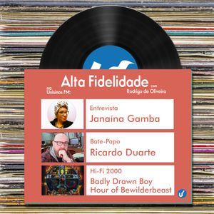 Alta Fidelidade | 26.06.2015 | Bate-papo com Ricardo Duarte