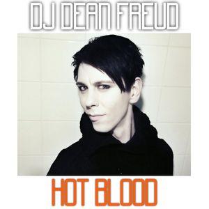 Hot Blood by DJ Dean Freud