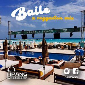DJ HPANG - Baile (Reggaeton Mix)