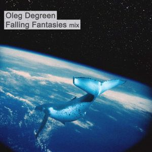 Oleg Degreen - Falling Fantasies (guestmix for A Tall Moonflower show on Proton Radio)