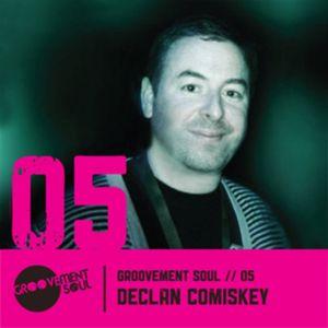 GS5 : Declan Comiskey (Groovement Soul) - Jazztechouse Mix
