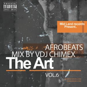 THE ART  VOL.6 MIXTAPE AFROBEAT